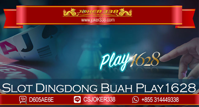 Slot Dingdong Buah Play1628